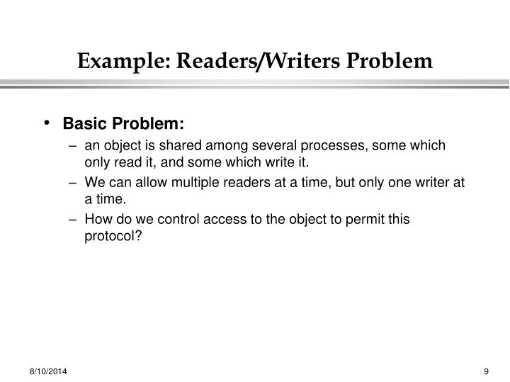 Example: Readers/Writers Problem
