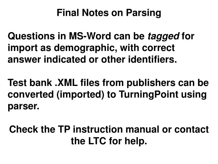 Final Notes on Parsing