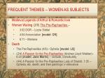 frequent themes women as subjects