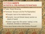 victorian quests in poetry pre raphaelite paintings