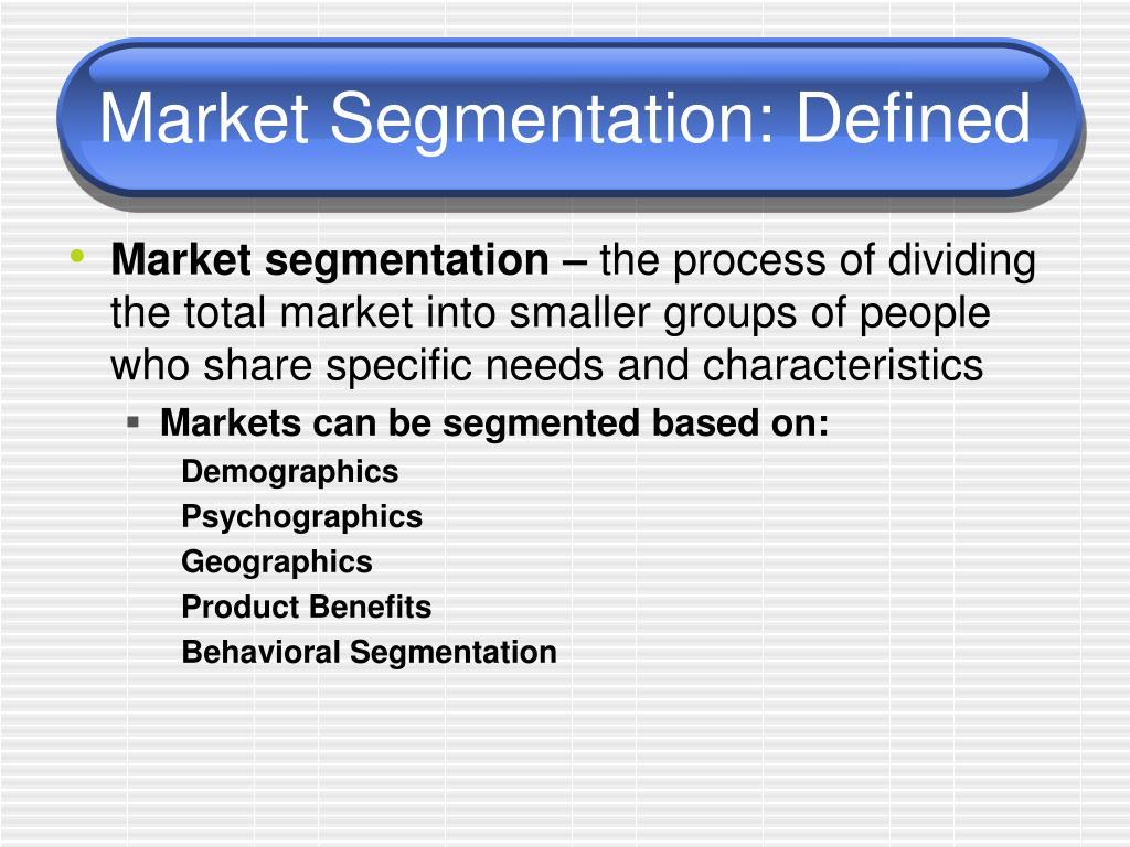 ppt - market segmentation: defined powerpoint presentation - id:3121900