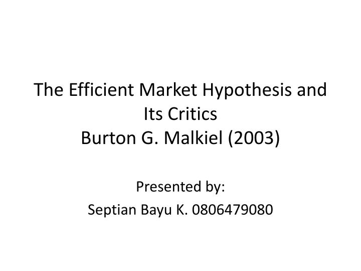 the efficient market Presentation by eugene fama introduced by john cochrane recorded on october 10, 2008.