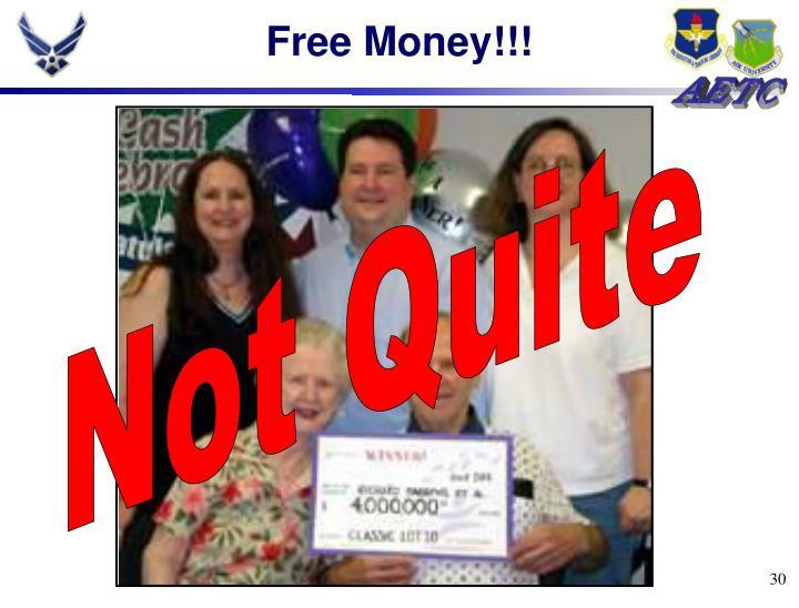 Free Money!!!