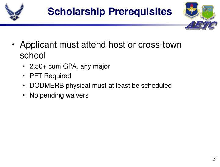 Scholarship Prerequisites