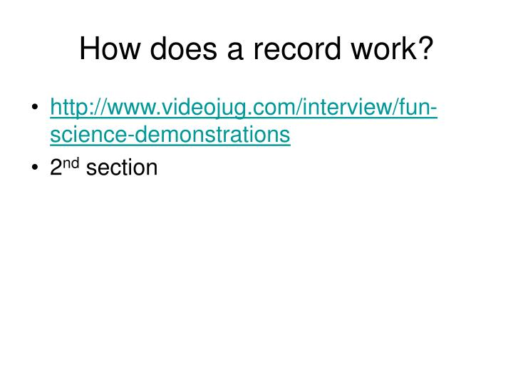 How does a record work?