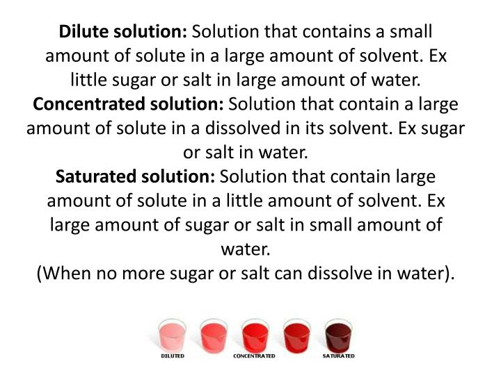 Dilute solution: