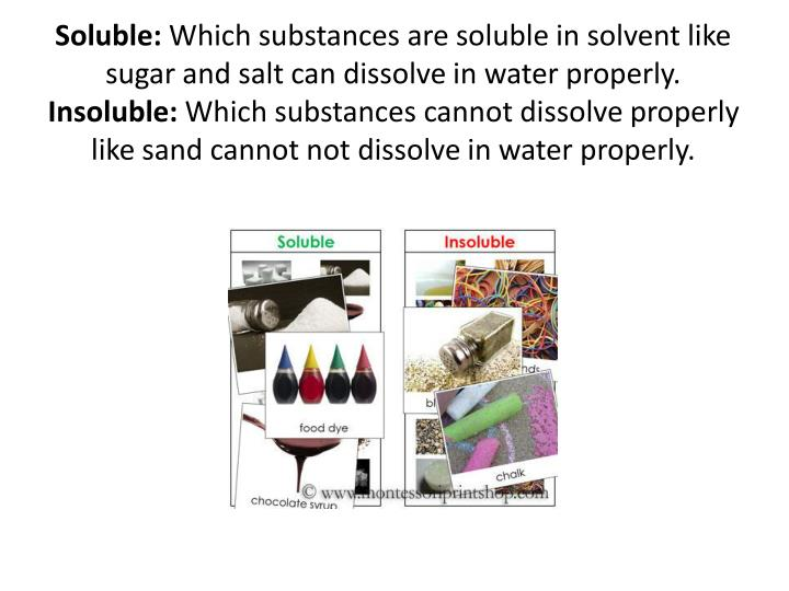 Soluble: