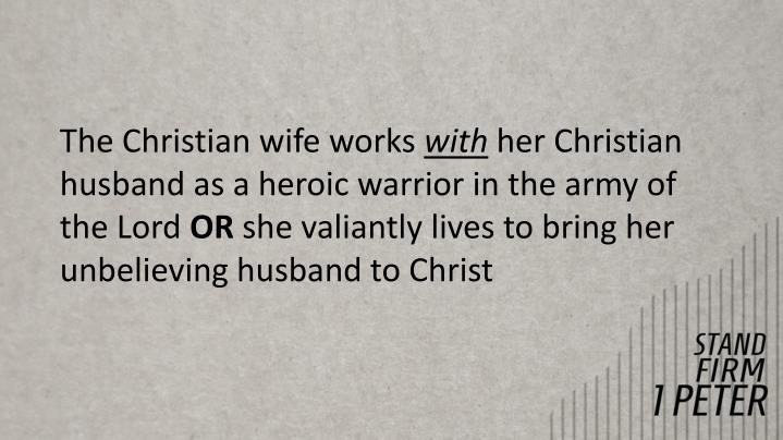 The Christian wife works