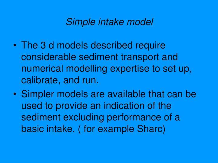 Simple intake model