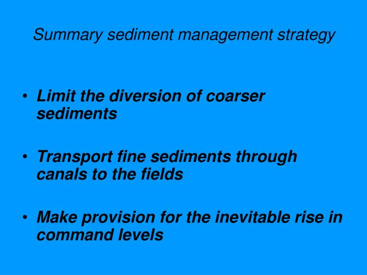 Summary sediment management strategy