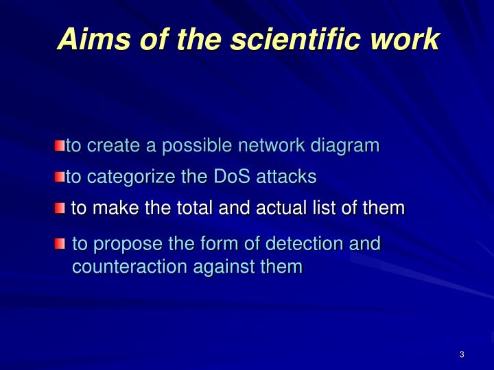 Aims of the scientific work