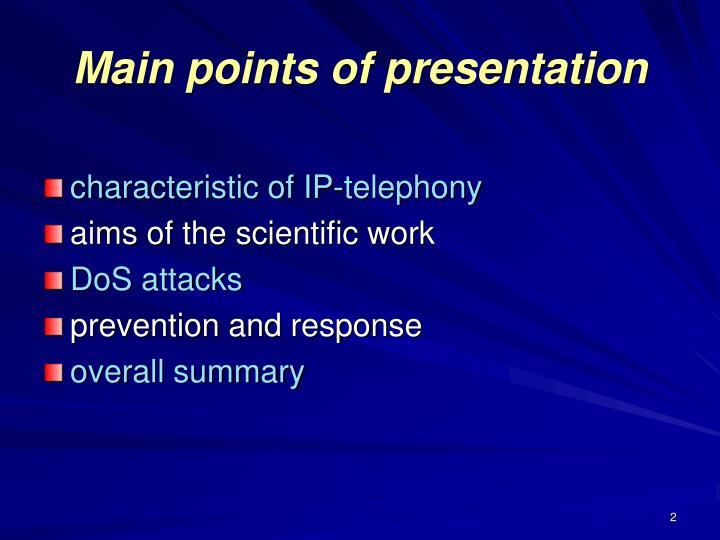 Main points of presentation