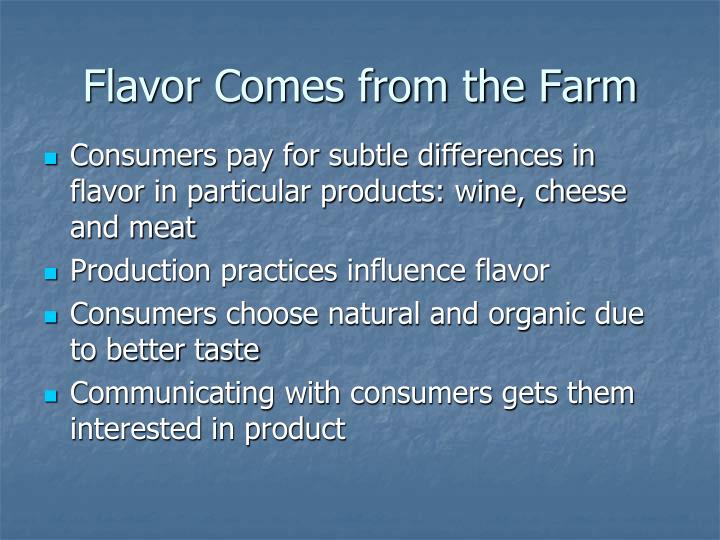 Flavor Comes from the Farm