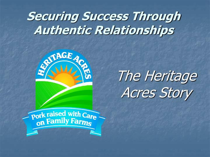 Securing success through authentic relationships
