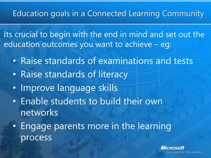 Education goals in a connected learning community