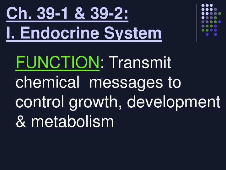 Ch 39 1 39 2 i endocrine system