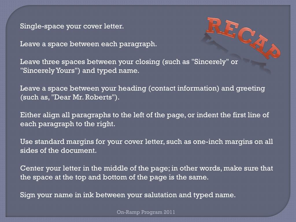 Indent Paragraphs In Cover Letter from image1.slideserve.com