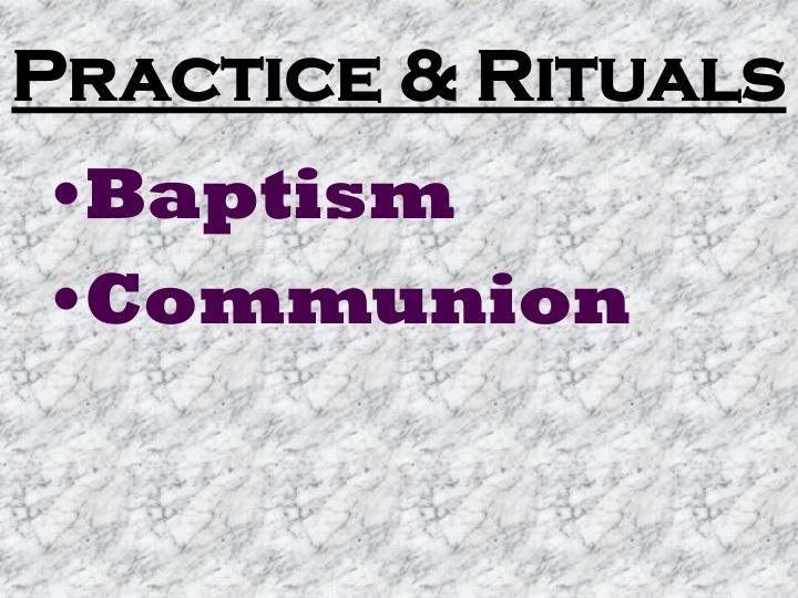 Practice & Rituals