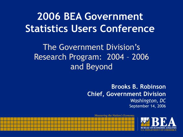 2006 bea government statistics users conference