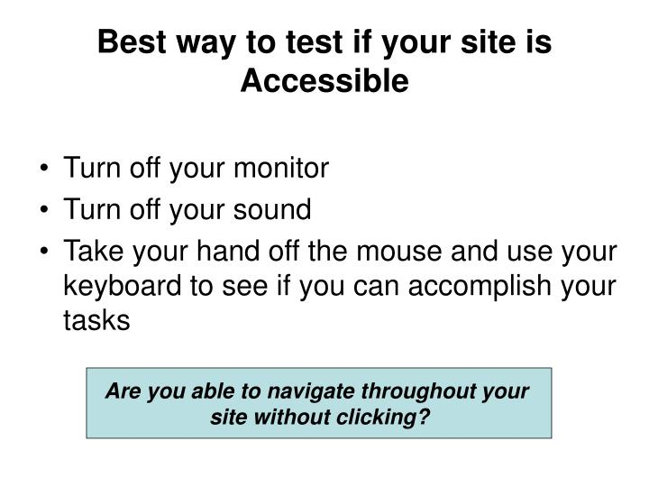 Best way to test if your site is Accessible