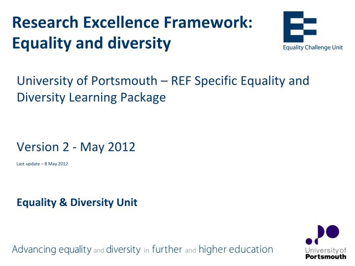 eqality and diversity unit 4 Equality and diversity reports, equality analysis and equality information our equality objectives are based on having: 1 better health outcomes for all - having services designed and procured to meet the diverse health needs of all patients including local communities, promoting well-being, and.