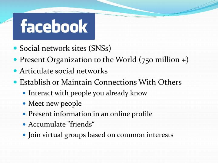 Social network sites (SNSs)