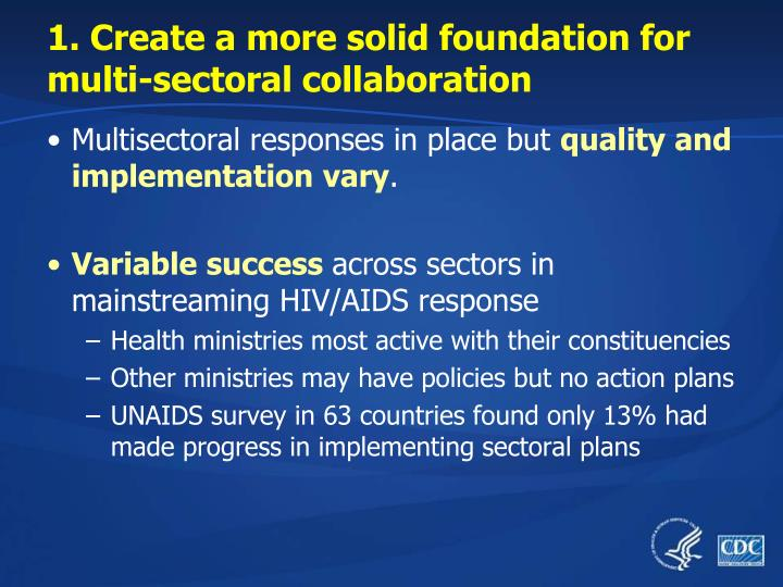 1. Create a more solid foundation for multi-sectoral collaboration