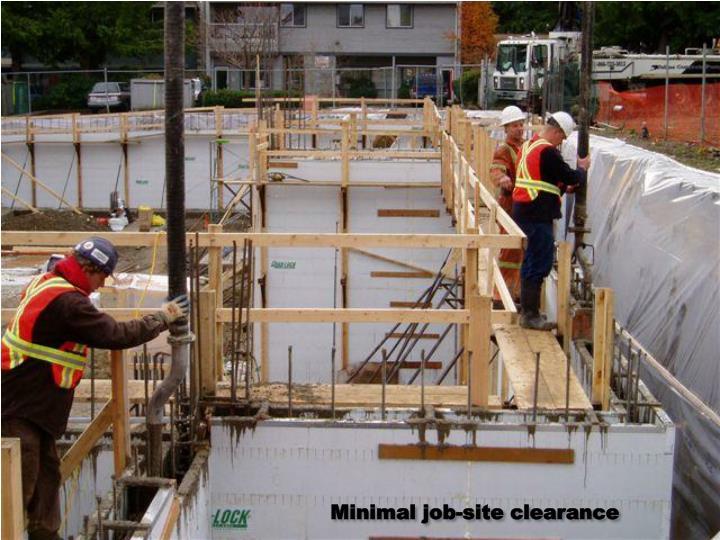Minimal job-site clearance