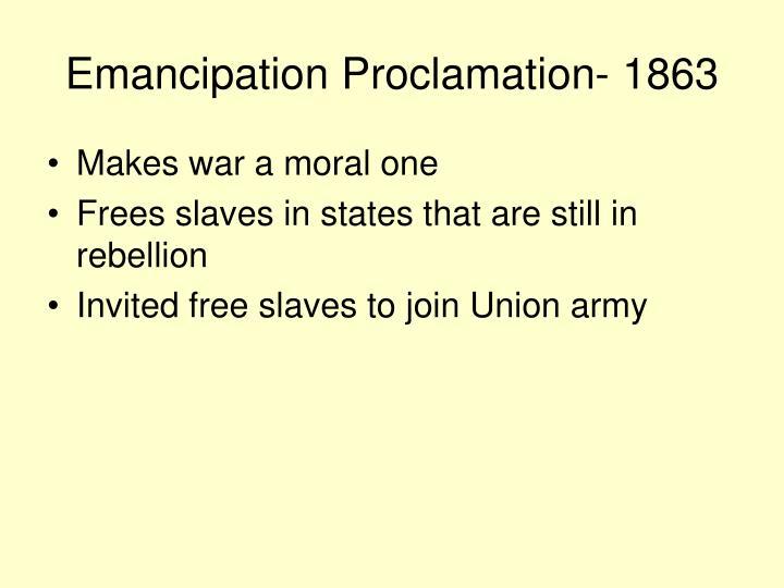 Emancipation Proclamation- 1863