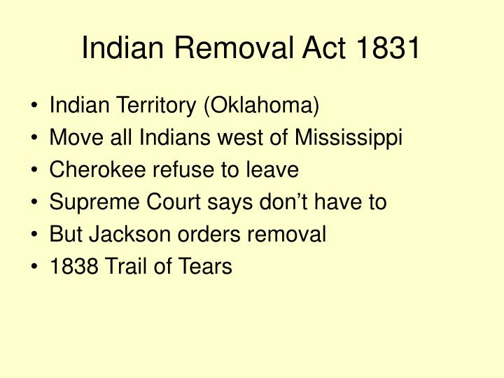 Indian Removal Act 1831