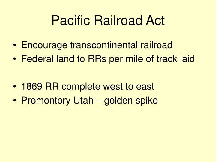 Pacific Railroad Act