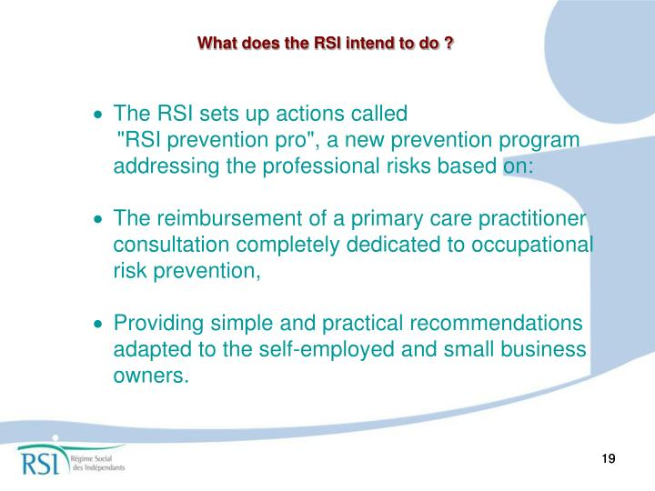 What does the RSI intend to do ?