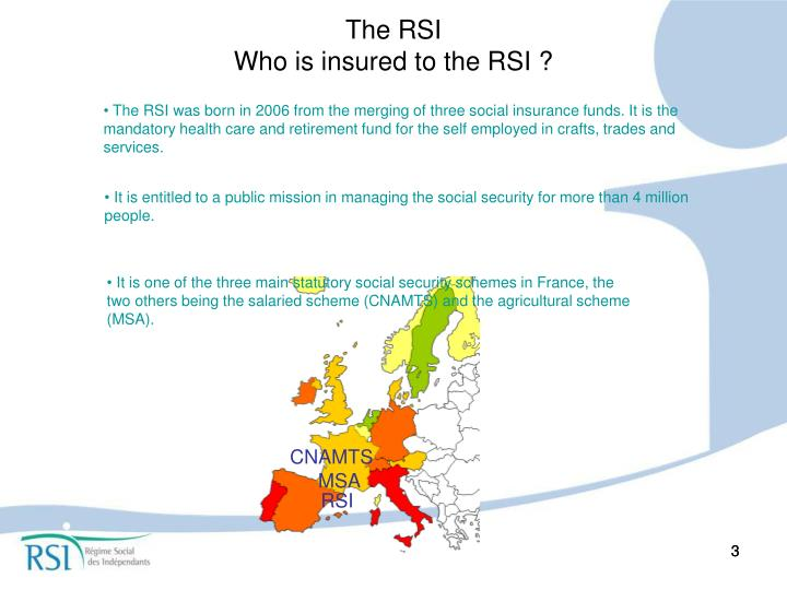 The rsi who is insured to the rsi