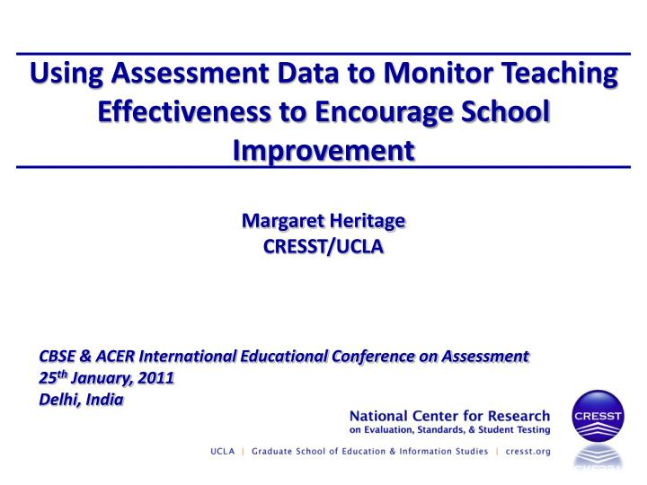 using assessment data to monitor teaching effectiveness to encourage school improvement n.