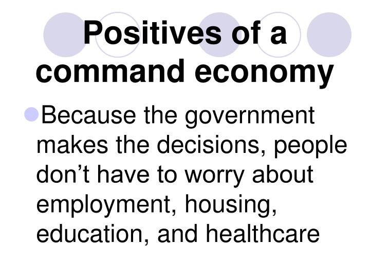 Positives of a command economy