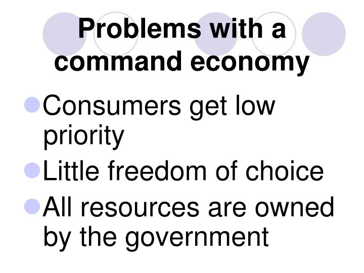 Problems with a command economy