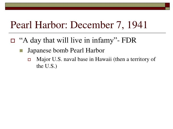 Pearl Harbor: December 7, 1941