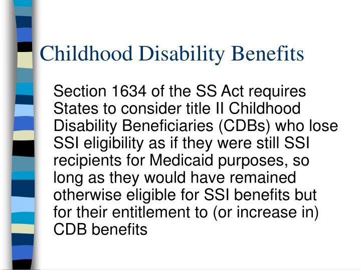Childhood Disability Benefits