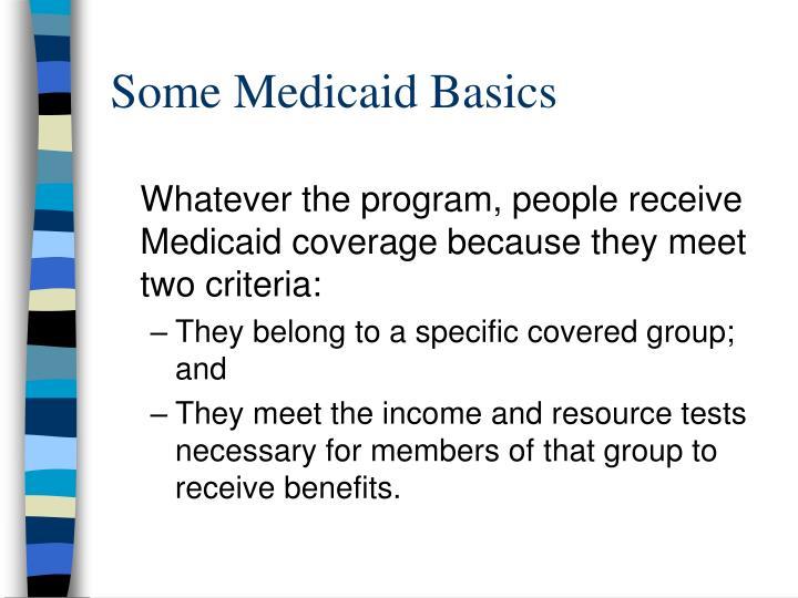 Some medicaid basics