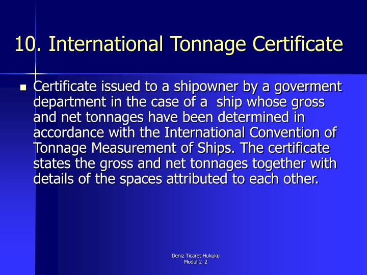 10. International Tonnage Certificate