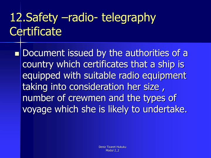 12.Safety –radio- telegraphy Certificate
