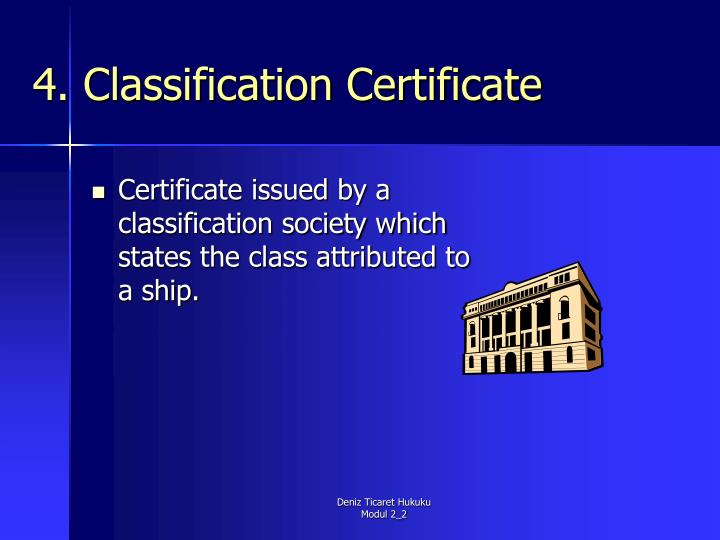 4. Classification Certificate