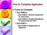 how to complete application1