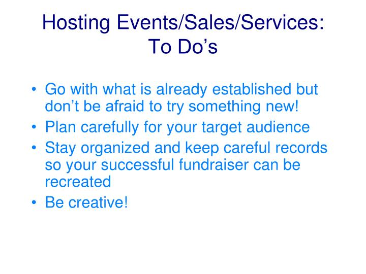 Hosting Events/Sales/Services: