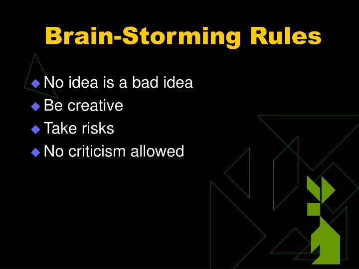 Brain-Storming Rules