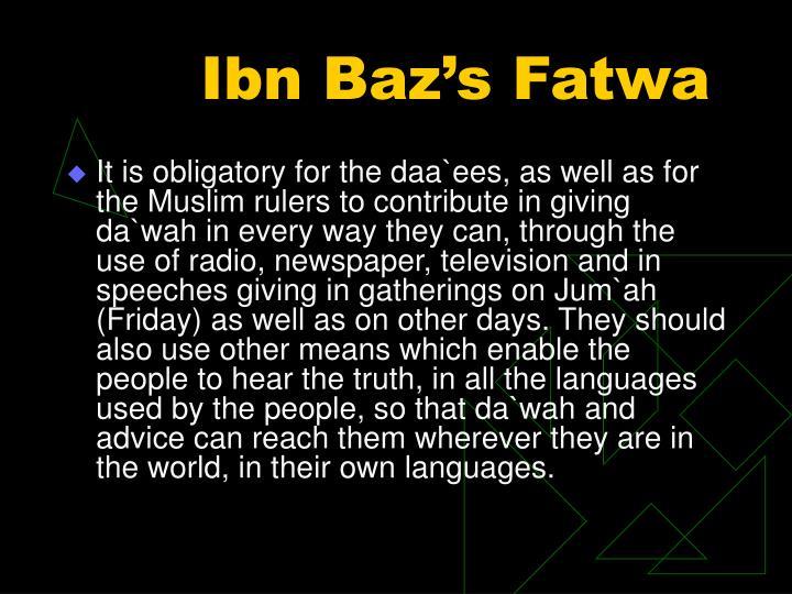 Ibn Baz's Fatwa