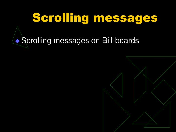 Scrolling messages