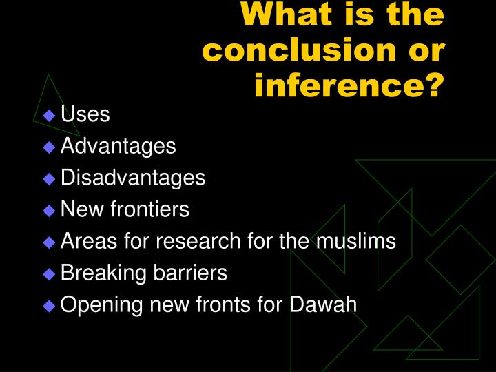 What is the conclusion or inference?