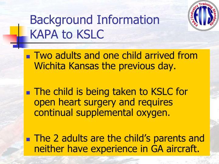 Background information kapa to kslc