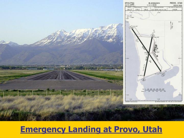 Emergency Landing at Provo, Utah